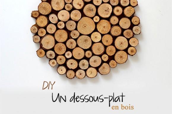 astuce diy le dessous de plat en bois mieux que celui d 39 alin a. Black Bedroom Furniture Sets. Home Design Ideas